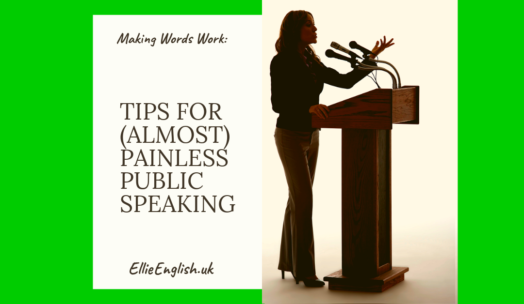Tips for (almost) painless public speaking